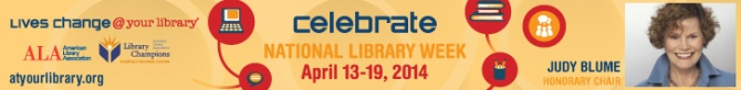 A banner with information about supporting libraries during National Library Week, April 13-19th!