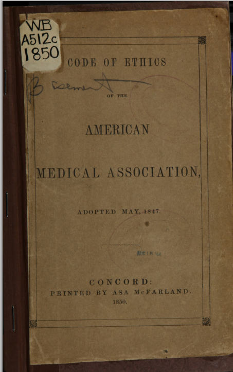 AMA Code of Medical Ethics (1850) Book Cover (Public Domain) Retrieved from National Library of Medicine Digital Collections